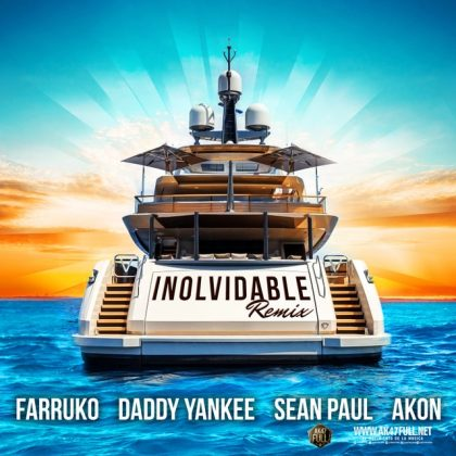 RMX - Farruko, Daddy Yankee, Sean Paul, Akon – Inolvidable Remix
