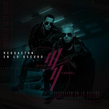 WYY - Wisin Y Yandel – Reggaetón En Lo Oscuro