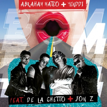 abram - Yenddi Ft. Abraham Mateo De La Ghetto y Jon Z - Bom Bom