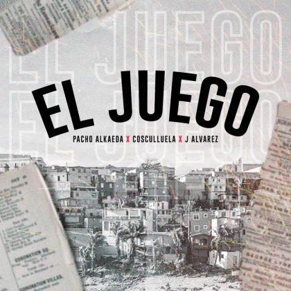 juego - Pacho Alkaeda Ft. J Alvarez Y Cosculluela – El Juego