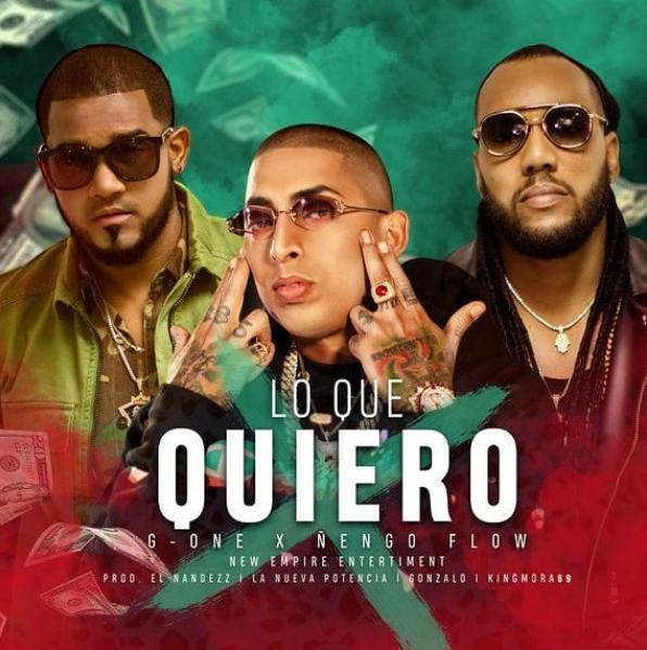 loquequiero - G-One, Ñengo Flow – Lo Que Quiero