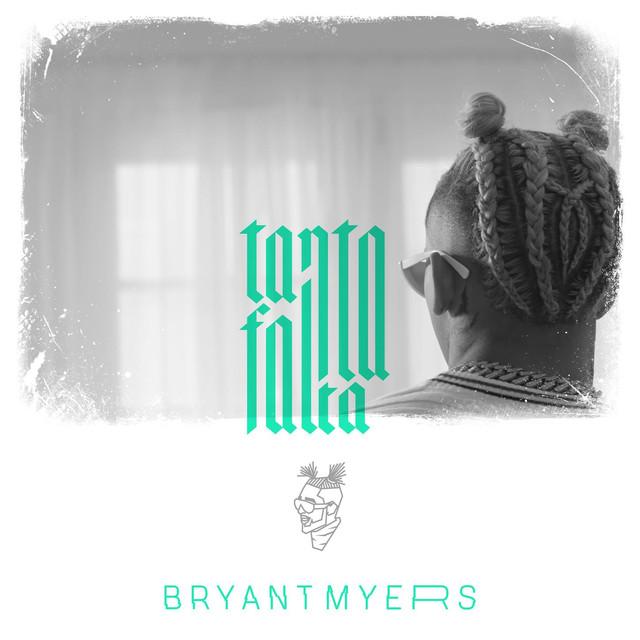 tanta - Bryant Myers – Tanta Falta