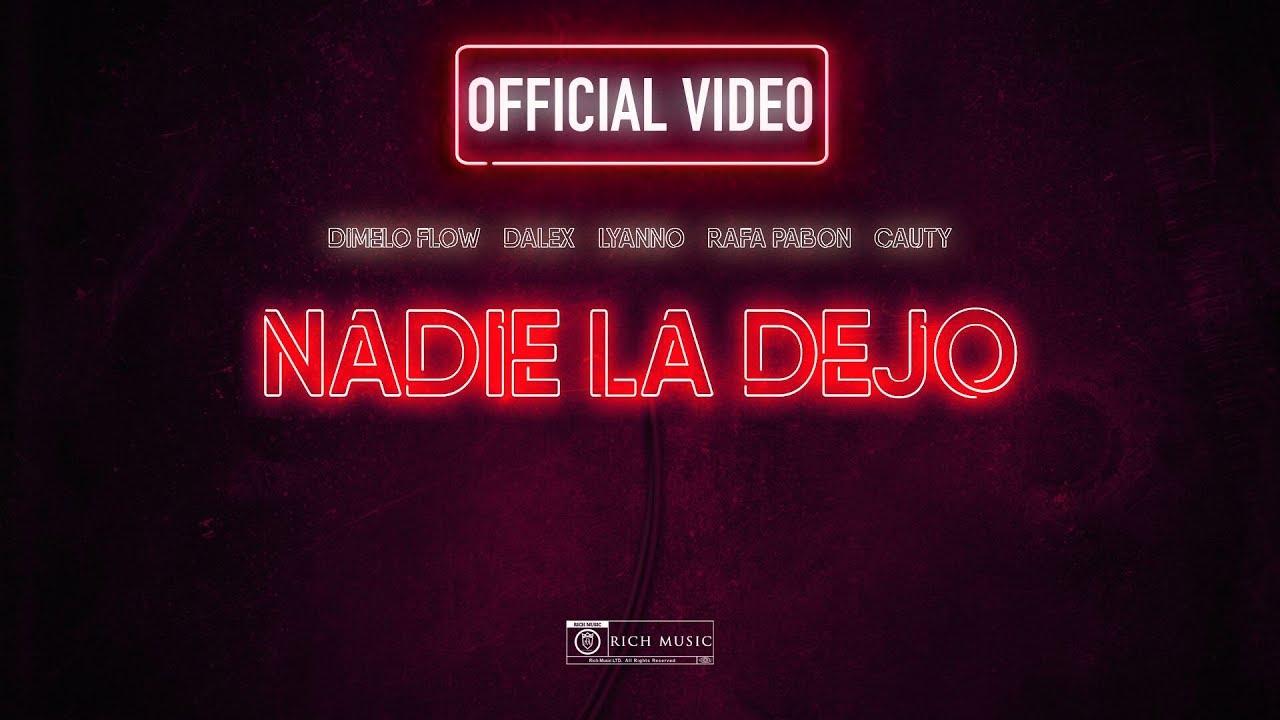 txg sk1l8z4 - Dimelo Flow Ft. Dalex, Lyanno, Rafa Pabon y Cauty – Nadie La Dejo (Official Video)