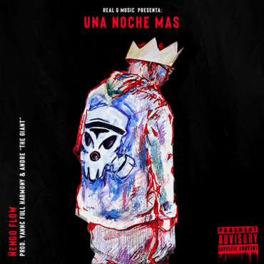 ENGOOO - Nengo Flow - Una Noche Mas (Prod. Yannc Fullharmony y Andre The Giant)