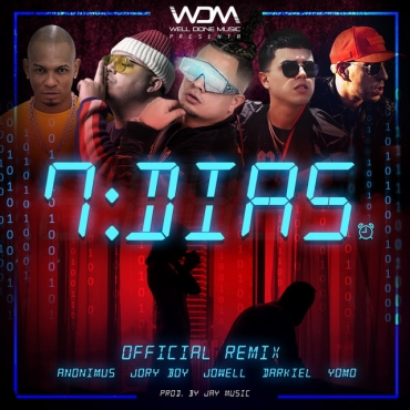 7 dias - Jowell Ft . Anonimus, Jory Boy, Yomo y Darkiel – 7 Dias (Remix)