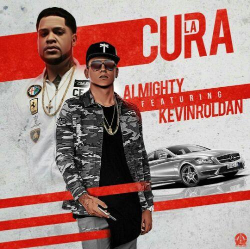 CURA - Kevin Roldan Ft. Almighty - La Cura