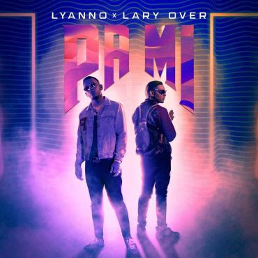 LYYA - Lyanno Ft Lary Over - Pa Mi