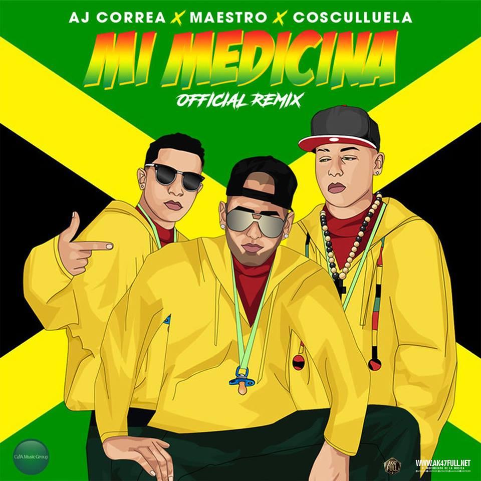 MAES - Cosculluela Ft. Aj Correa, Maestro - Mi Medicina (Remix)