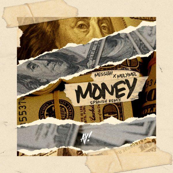 Messiah Melymel Money Spanish Version 600x600 - Messiah, Melymel - Money (Spanish Version)