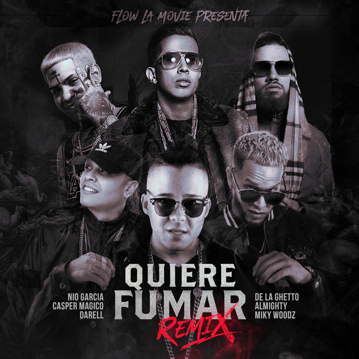 QUIERE - Nio Garcia, Casper Magico, Darell, De La Ghetto, Miky Woodz y Almighty - Quiere Fumar (Official Remix)