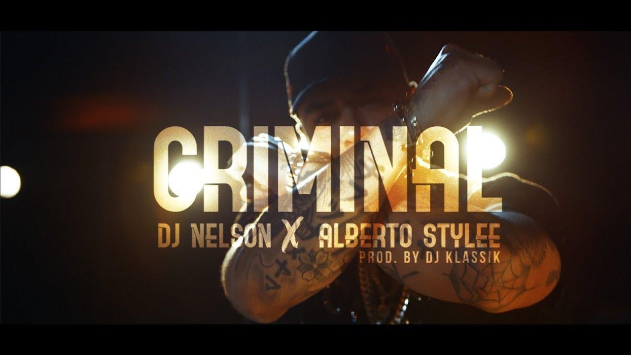 dpdhn lp28q - DJ Nelson Ft. Alberto Stylee – Bien Criminal (Official Video)