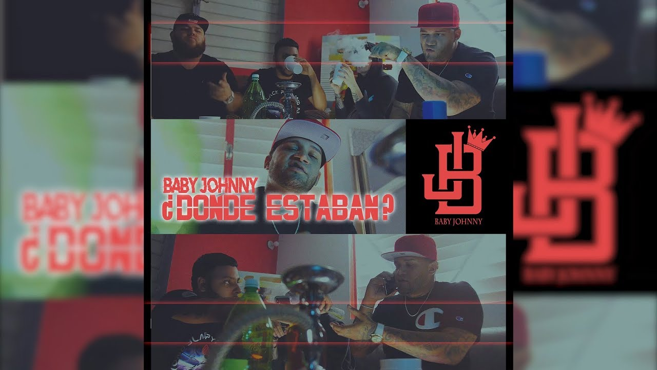 wzzw9vm awc - Baby Johnny – Donde Estaban (Official Video)