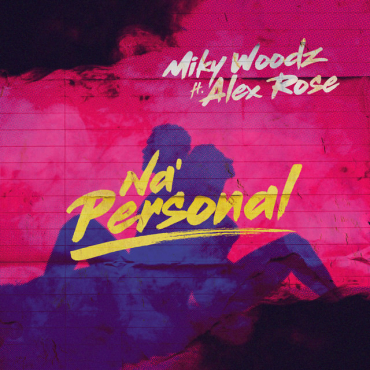 ALEXR - Miky Woodz Ft. Alex Rose – Na Personal