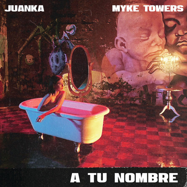 nombre - Juanka El Problematik Ft. Myke Towers – A Tu Nombre