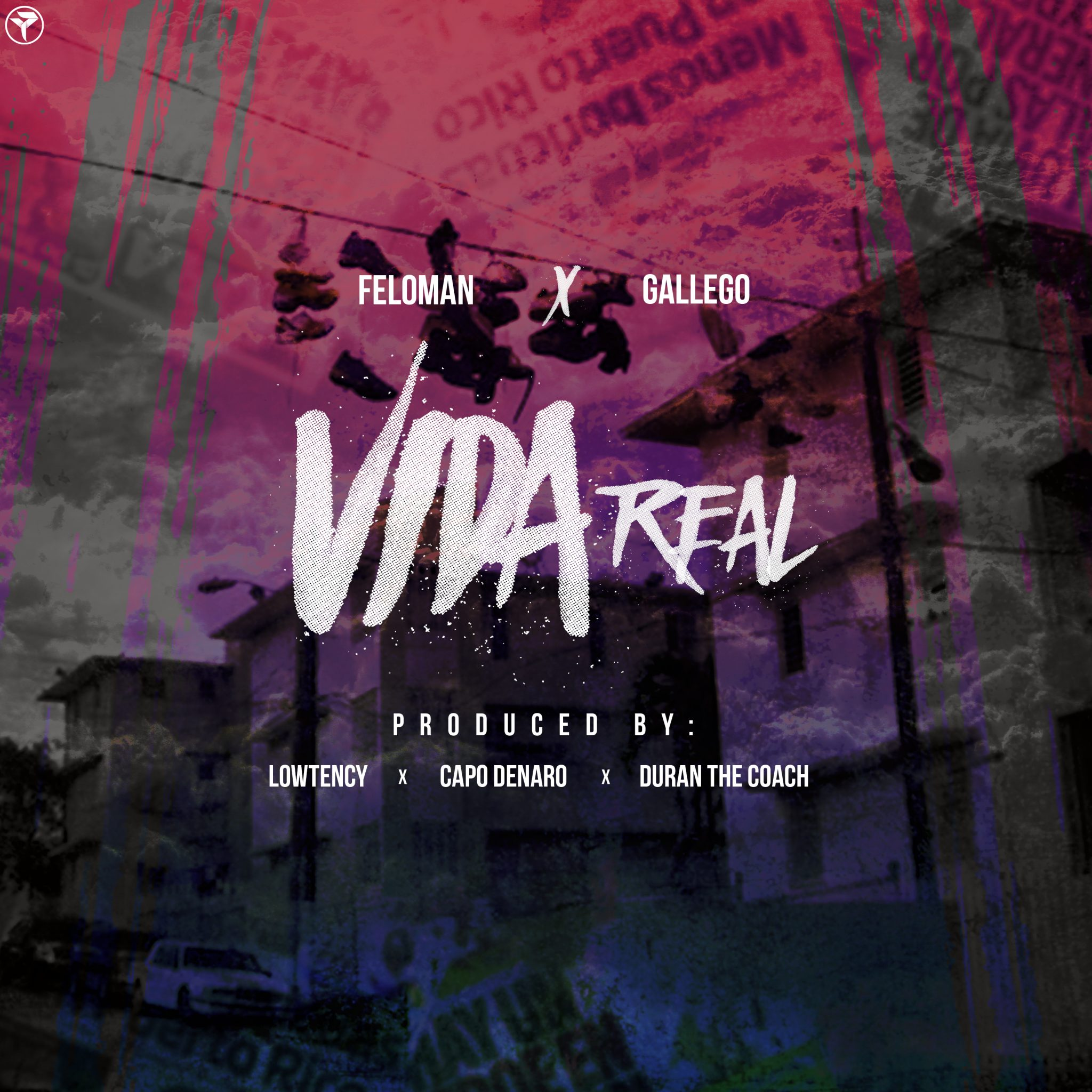 vida - Feloman Ft. Gallego – Vida Real