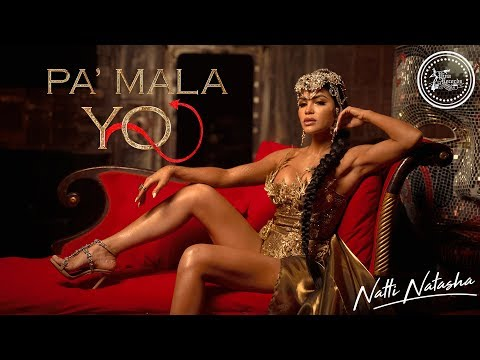 0 26 - Natti Natasha – Pa' Mala Yo (Official Video)