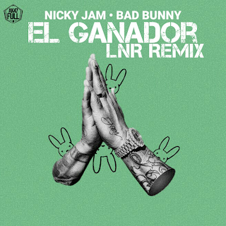 gana - Descarga Nicky Jam Ft. Bad Bunny - El Ganador (LNR Remix) (Prod. Haku)