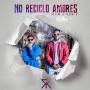 no 90x90 - Descarga RKM y Ken-Y - No Reciclo Amores
