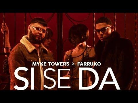 0 107 - Myke Towers Ft. Farruko – Si Se Da (Official Video)