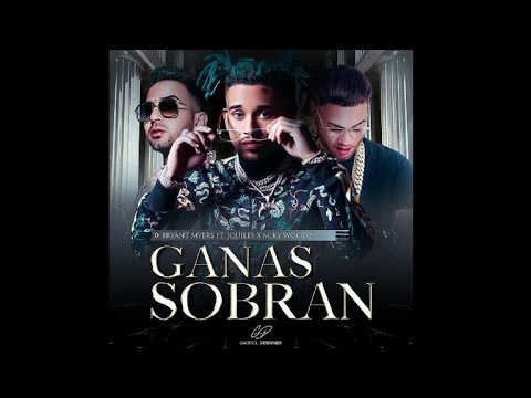 0 24 - Bryant Myers Ft. Miky Woodz Y Justin Quiles - Ganas Sobran