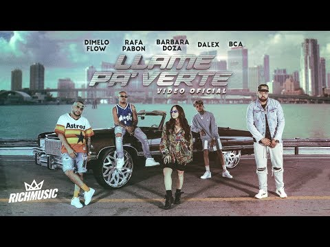 0 87 - Dimelo Flow Ft. Rafa Pabon, Dalex, Barbara Doza Y BCA – Llamé Pa' Verte (Official Video)