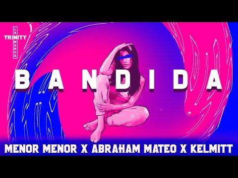 0 95 - Menor Menor Ft. Abraham Mateo y Kelmitt – Bandida (Video Lyric)