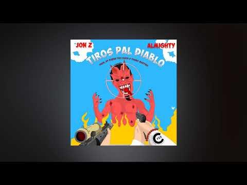 0 - Jon Z Ft. Almighty – Tiros Pal Diablo (Prod. Duran The Coach y Young Martino)