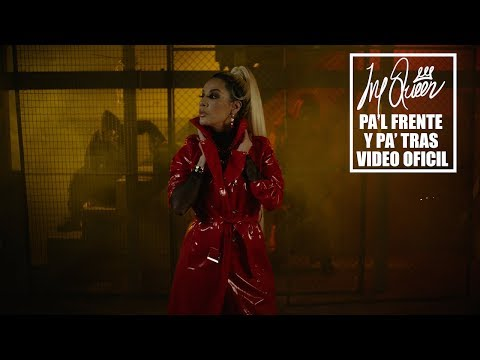 0 1 - Ivy Queen – Pa'l Frente y Pa' Tras (Official Video)