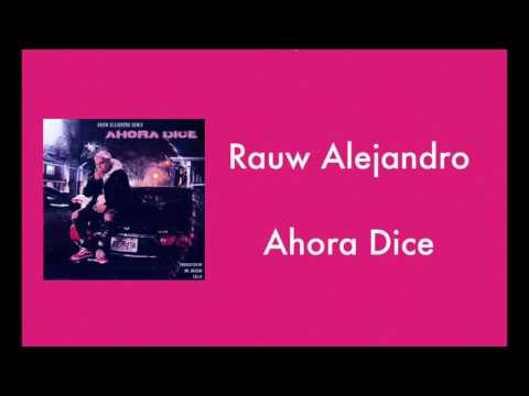 0 34 - Rauw Alejandro – Ahora Dice (Remix)