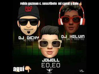 0 64 350x263 - Jowell Ft. DJ Dicky y DJ Kelvin – Eo, Eo