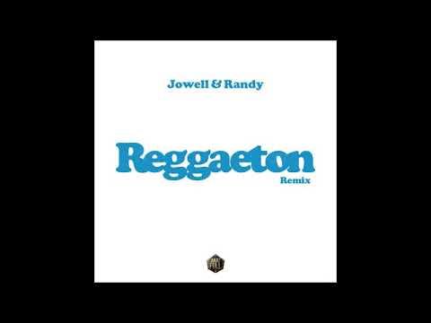0 67 - Jowell y Randy – Reggaeton (Remix)