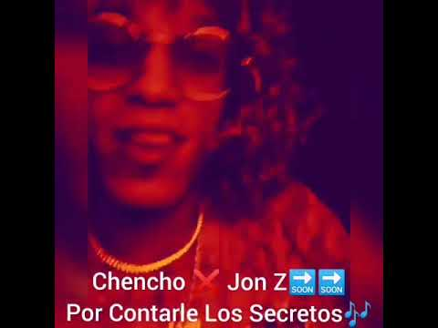 0 75 - Chencho Ft. Jon Z – Por Contarle Los Secretos (Preview)