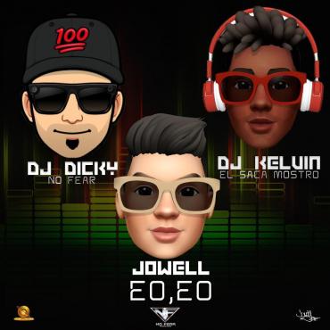 eo - Jowell Ft. DJ Dicky y DJ Kelvin – Eo, Eo