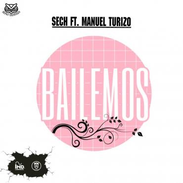 BAILEMOS - Sech Ft. Manuel Turizo – Bailemos