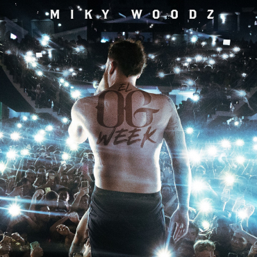 miky - Miky Woodz – El OG Week (EP) (2019)