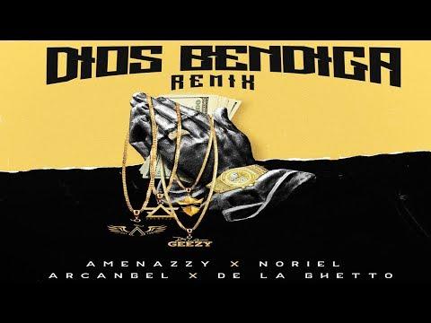 0 31 - Dios Bendiga (Remix) - Amenazzy, Noriel, Arcangel, De La Ghetto (Audio Official)