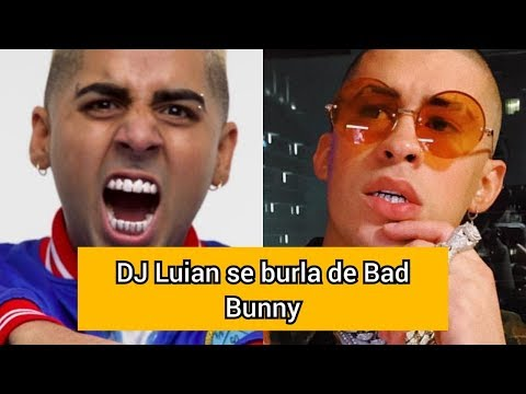 0 49 - Dj Luian le tira a Bad Bunny