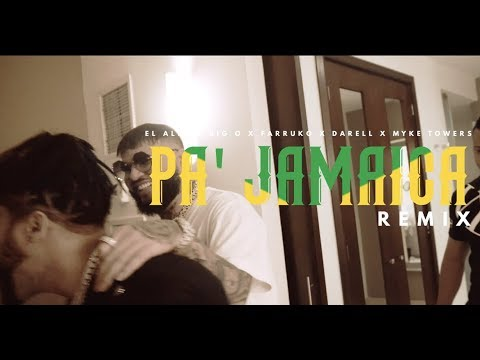 0 54 - El Alfa Ft. Farruko, Darell, Myke Towers & Big O – Pa Jamaica (Remix) (Official Video)