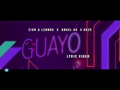 0 59 - Zion y Lennox Ft. Anuel AA – Guayo (Video Lyric)