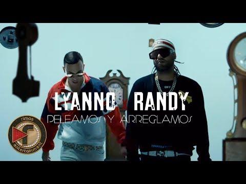 0 69 - Lyanno Ft. Randy – Peleamos Y Arreglamos (Official Video)