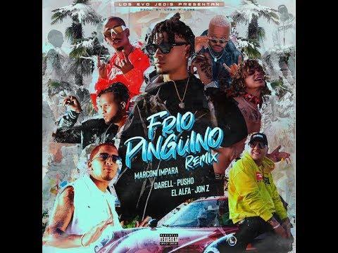 0 84 - Marconi Impara Ft. Darell, El Alfa, Pusho Y Jon Z – Frio Pinguino (Official Remix)