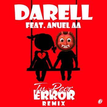 Darell Ft. Anuel AA Tu Peor Error Remix 350x350 - Darkiel - Mal O Peor