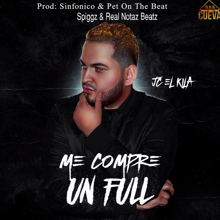 thumbnail me compre un full  - Jc El Kila – Me Compre Un Full Final