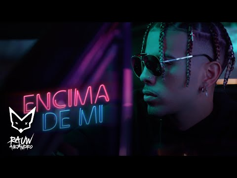 0 35 - Rauw Alejandro Ft. Darell – Encima De Mi (Official Video)