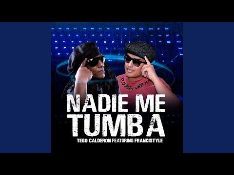 0 93 - Tego Calderon Feat Francistyle - Nadie Me Tumba (Audio/Cover)