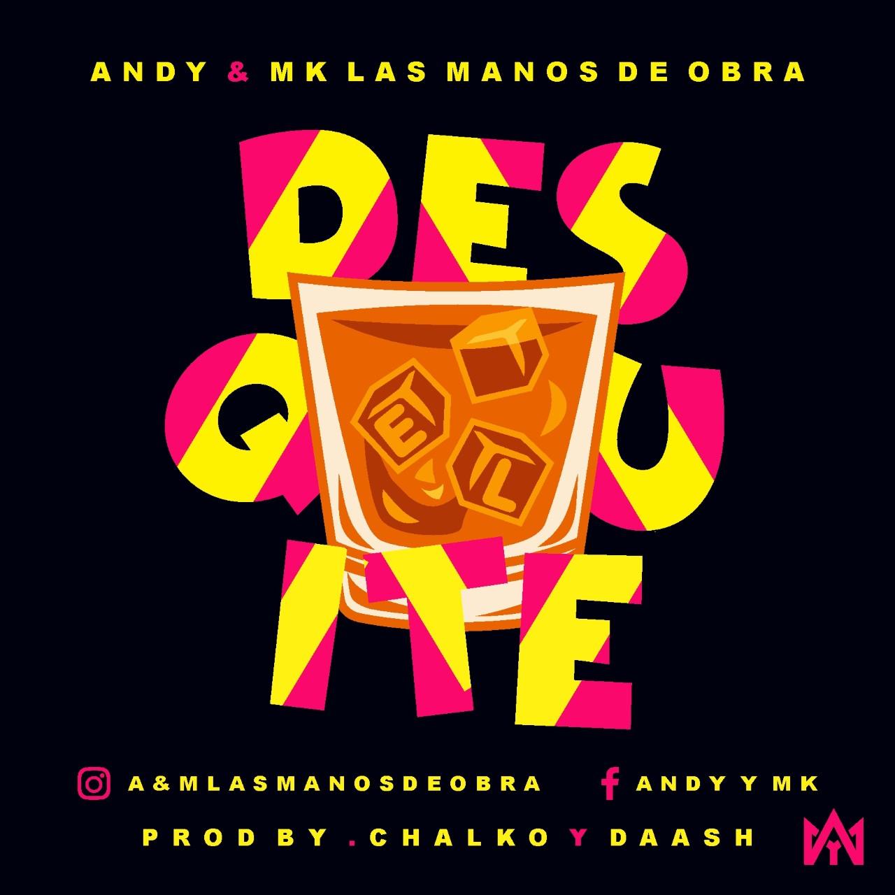"""thumbnail COVER EL DESQUITE - Andy Y MK Las Manos De Obras listos para soltar """"EL Desquiter"""" este viernes"""