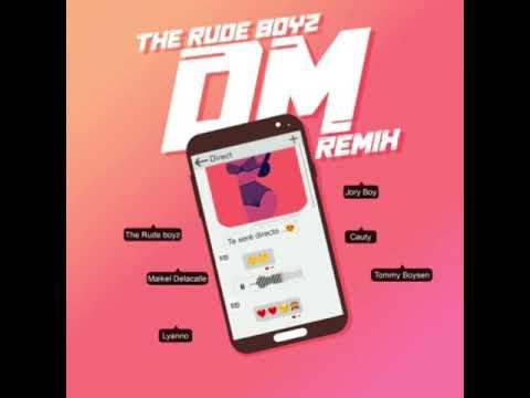 0 3 - The Rudeboyz Ft. Lyanno, Jory Boy, Maikel De La Calle, Cauty & Tommy Boysen – DM (Official Remix)