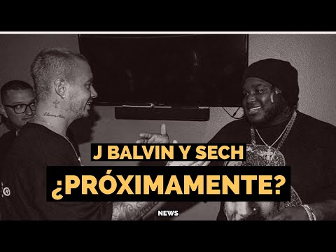 0 33 - ¡Sech y J Balvin juntos!