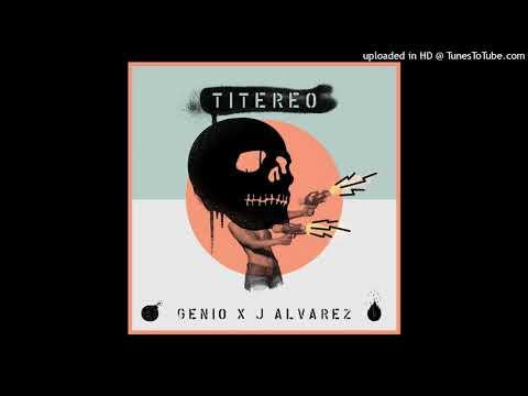 0 36 - Genio Ft. J Alvarez - Titereo (Versión Beta)