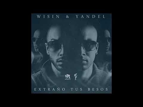 0 87 - Wisin y Yandel – Extraño Tus Besos (Preview)